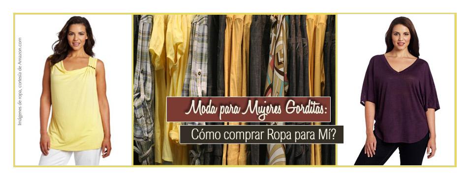 Como comprar ropa para mujeres gorditas - www.NanyTrends.com